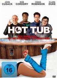 Hot Tub - Der Whirlpool... ist 'ne verdammte Zeitmaschine