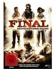 The Final  - Nächste Stunde Rache