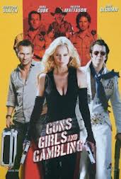 Guns, Girls & Gambling