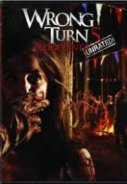 wrong turn 5 - bloodlines